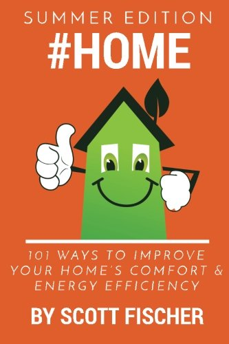 Home-101-Ways-To-Improve-Your-Homes-Comfort-and-Energy-Efficiency-Volume-1-0